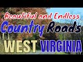 The Amazing Country Roads Of West Virginia!