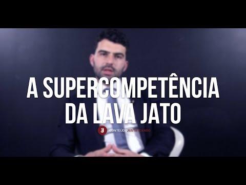 A Supercompetência da Lava Jato - Anderson Lopes
