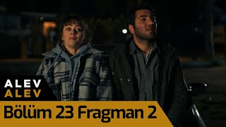 Alev Alev 23. Bölüm 2. Fragman