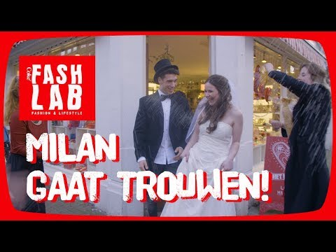 MILAN GAAT …. TROUWEN!! - FashLab #6
