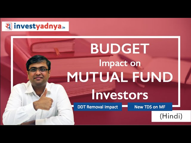 Impact of Budget 2020 on Mutual Fund Investors   Hindi