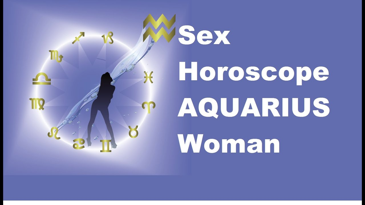 Aquarius Sex Horoscope 63