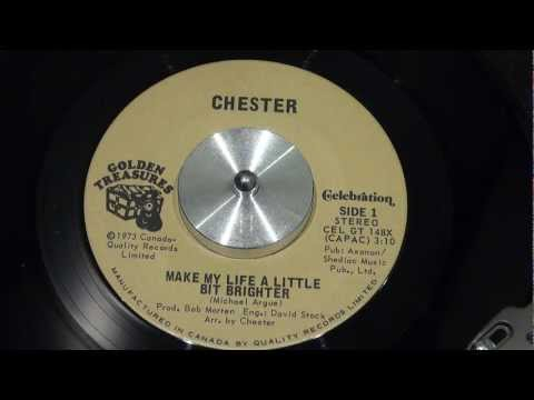CHESTER - Make My Life A Little Bit Brighter - 1973 - CELEBRATION