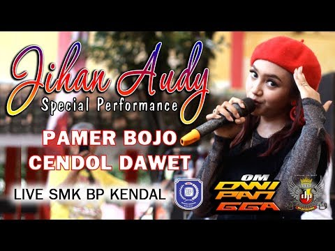 PAMER BOJO Voc Jihan Audy Om Dwipangga Live In Anniversary Ke 23th SMK Bhakti Persada Kendal