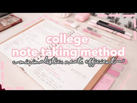 COLLEGE NOTE TAKING METHOD: How I Take Notes (minimalist, neat, efficient)