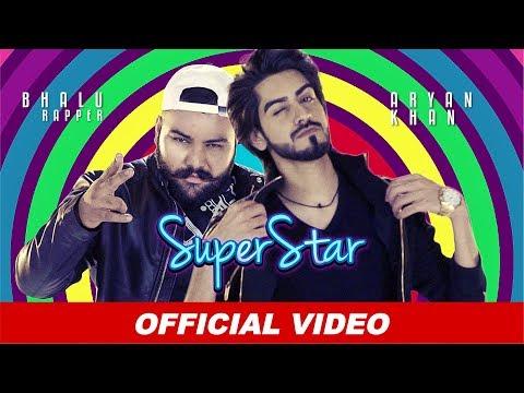 Superstar - Aryan Khan | Bhalu Rapper | Latest Punjabi Songs 2019 | Beyond Records