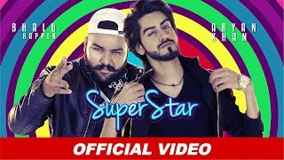 Superstar - Aryan Khan | Bhalu Rapper | Latest Punjabi Songs 2019 | Beyond Records