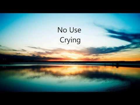 Embrace ~ No Use Crying (Lyrics)
