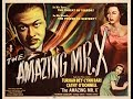 The Amazing Mr. X (1948) (Great Quality)