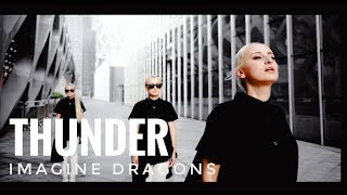 Thunder   Imagine Dragons - cover by Alex Garsya