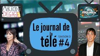 JT de la TV (S3) #4 - Grégory Lemarchal, Géraldine Maillet, Pancarte Macron dégage et Big Bounce !