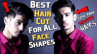 BEST HairCut and HAIRSTYLE For All FACE Shapes For Men