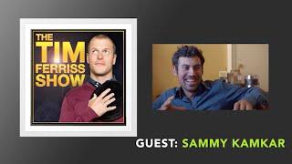 Sammy Kamkar Interview (Full Episode) | The Tim Ferriss Show (Podcast)