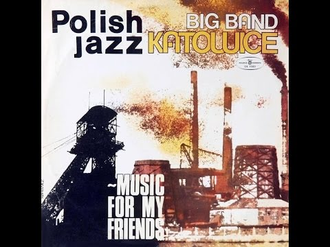 Big Band Katowice ‎– Music For My Friends (FULL ALBUM, jazz-funk, 1978, Poland)