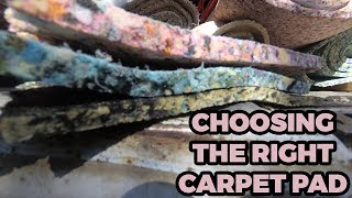 How To Choose The Right Padding For Your Carpet Installation