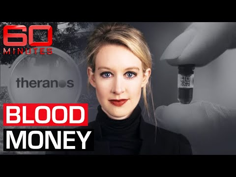 Elizabeth Holmes exposed: the $9 billion medical 'miracle' that never existed | 60 Minutes Australia