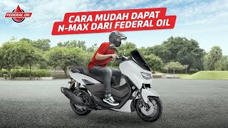 Cara Mudah Dapat N-max Dari Federal Oil | Sobek Berhadiah Federal Matic