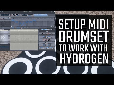 How to setup a MIDI drumset to work with Hydrogen (Linux/Windows)