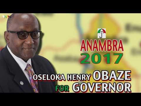 OBAZE FOR GOVERNOR  ANAMBRA STATE 2017