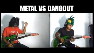 Video METAL VS DANGDUT download MP3, 3GP, MP4, WEBM, AVI, FLV Agustus 2017