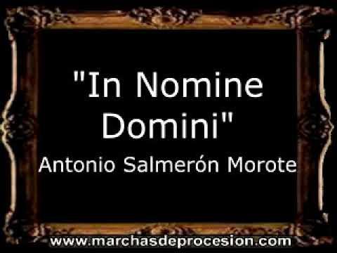 In Nomine Domini - Antonio Salmerón Morote [BM]