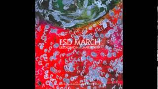 LSD March - Ubena