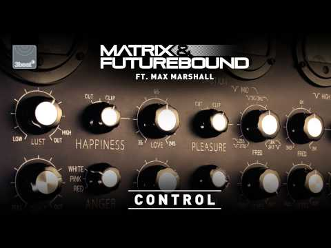 Matrix & Futurebound ft Max Marshall - Control (APEXX Remix)