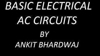 BASIC ELECTRICAL !! SERIES AC CIRCUIT !!