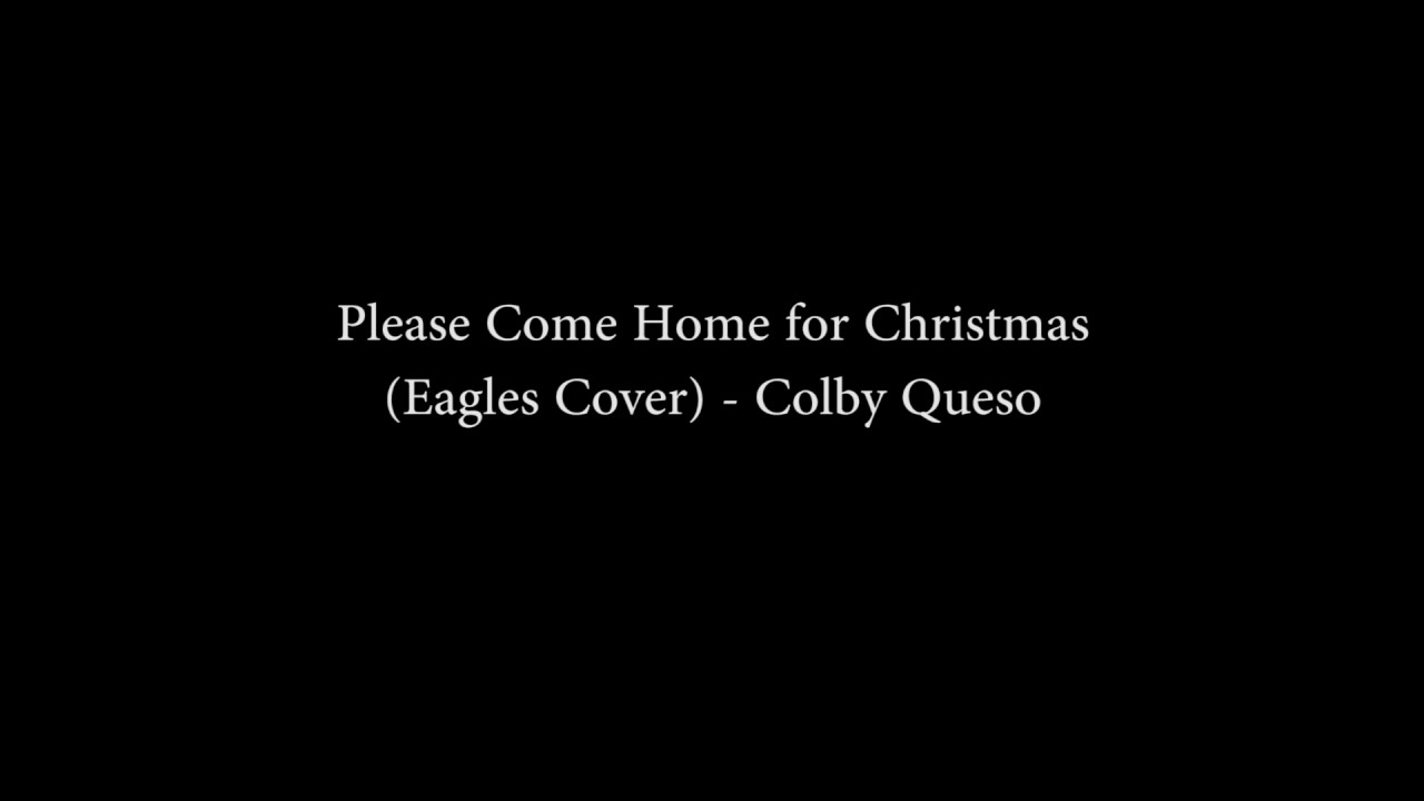 Please Come Home For Christmas Eagles.The Eagles Please Come Home For Christmas Colbyqueso