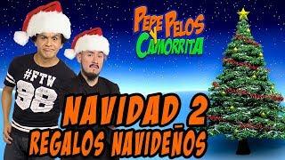 Pepe Pelos y Camorrita navidad 2