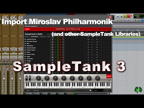 SampleTank 3 - Import Miroslav Philharmonik (and Other IK Multimedia Libraries)