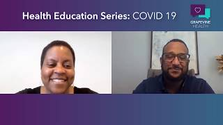 Health Education Series: COVID 19 with Dr. Mitchell