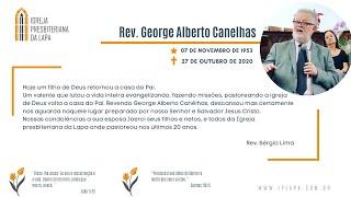 Culto de gratidão a Deus pela vida do Rev. George Alberto Canêlhas