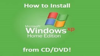 Windows XP Home Edition - Installation from CD/DVD