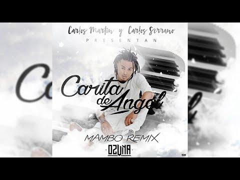 Carita De Angel - Ozuna [Mambo Remix]