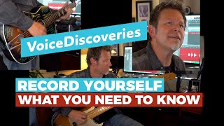 How to RECORD your Guitar and Vocals • What you NEED TO KNOW — Voice Discoveries #3