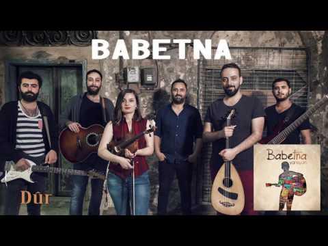 Babetna - Dûr