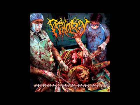 Pathology - Surgically Hacked (2006) Ultra HQ
