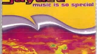 Jaydee - Music Is So Special (Atlantic Mix)