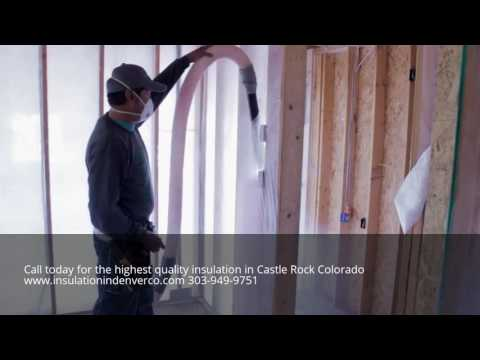 Best Insulation Contractor Castle Rock Colorado CO