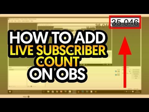 How To: Add Live Subscriber Count on OBS - YouTube