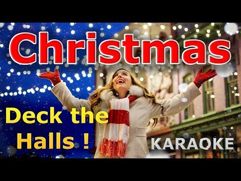 Christmas Songs - Deck the Halls KARAOKE with Lyrics