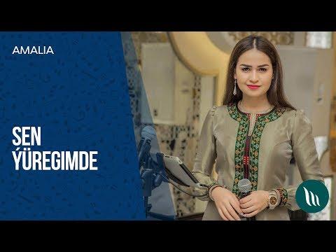 Amalia - Sen ýüregimde | 2018