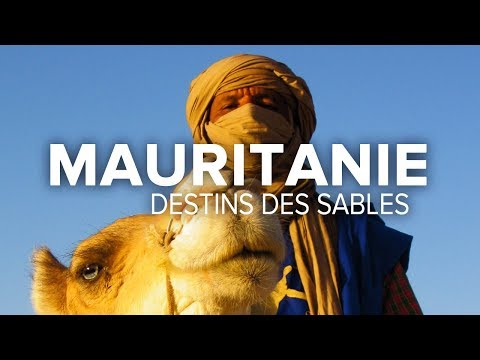 Mauritanie : Destins des Sables - Documentaire