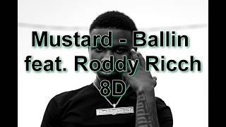 mustard-ballin-feat-roddy-ricch-8d-audio-best-version--f0-9f-8e-a7