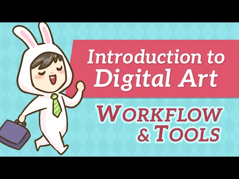 Intro to Digital Art - Workflow & Tools