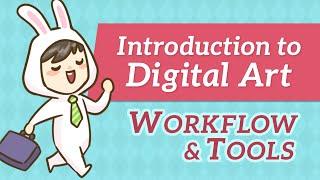 Intro to Digital Art - Workflow & Tools