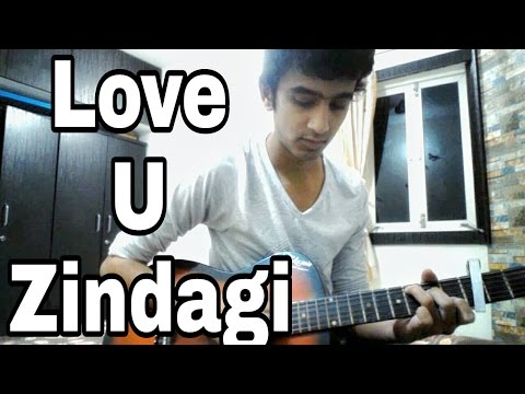Guitar zindagi guitar chords : Love You Zindagi - Dear Zindagi | Jasleen Royal | Guitar Cover ...