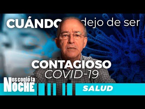 Cuándo Dejo De Ser CONTAGIOSO Covid 19, Oswaldo Restrepo - Nos Cogió La Noche