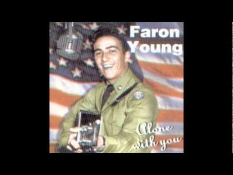 Faron Young - If you ain't lovin', you ain't livin'